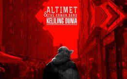Keliling Dunia Lyrics - Altimet feat The Kawan Band 3