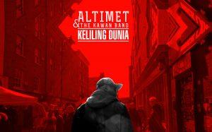 Keliling Dunia Lyrics - Altimet feat The Kawan Band 1