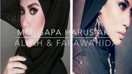 Mengapa Harus Aku Lyrics - Datin Alyah & Farawahida 9