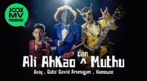 Ali, Ahkao & Muthu Lyrics - Namewee, Dato' David Arumugam & Aniq 1