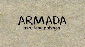 Asal Kau Bahagia Lyrics - Armada 1