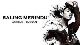 Saling Merindu Lyrics - Ashral Hassan 4