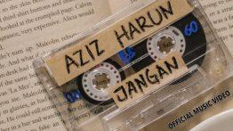 Jangan Lyrics - Aziz Harun 8