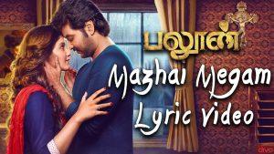 Mazhai Megam Lyrics - Balloon 1