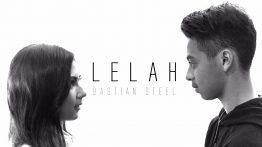 Lelah Lyrics - Bastian Steel 3