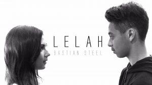 Lelah Lyrics - Bastian Steel 1