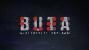 Buta Lyrics - Caliph Buskers feat Faizal Tahir 1