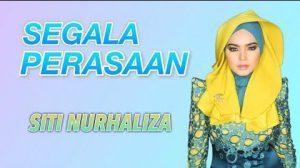 Segala Perasaan Lyrics - Dato Siti Nurhaliza 1