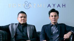 Ayah Lyrics - Edry & Azmi 1