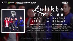 Zalikha Lyrics - Floor 88 1