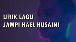 Jampi Lyrics - Hael Husaini 1