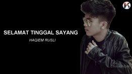 Selamat Tinggal Sayang Lyrics - Haqiem Rusli & Zyn 6