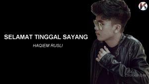 Selamat Tinggal Sayang Lyrics - Haqiem Rusli & Zyn 1