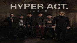 Kasih Lyrics - Hyper Act 4