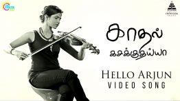 Hello Arjun Lyrics - Kadhal Kasakuthaiya 8