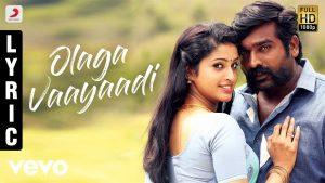 Olaga Vaayaadi Lyrics - Karuppan 1