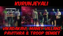 Kurunjeyali Lyrics - Vikadakavi, Maney Villanz, Pavithra & Troop Senget 1