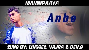 Mannipaaya Lyrics - Lingges, Vajra & Dev.G 1