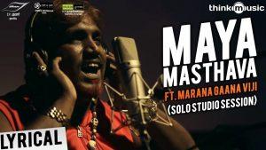 Maya Masthava Lyrics - Maayavan 1