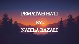 Pematah Hati Lyrics - Nabila Razali 1