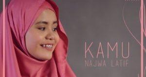 Kamu Lyrics - Najwa Latif 1