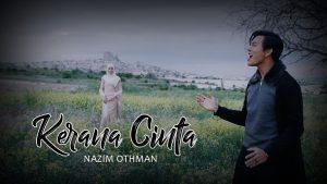 Kerana Cinta Lyrics - Nazim Othman 1