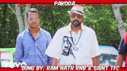 Pakoda Lyrics - Ram Nath RNB and Saint TFC 3