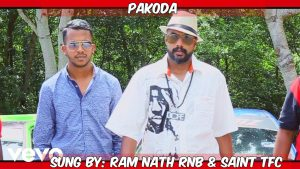 Pakoda Lyrics - Ram Nath RNB and Saint TFC 1