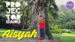 Aisyah Lyrics - Projector Band 1