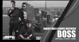 BOSS Lyrics - Rabbit Mac feat Havoc Brothers 8