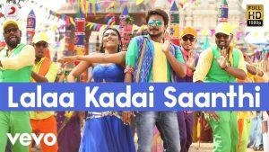 Lalaa Kadai Saanthi Lyrics - Saravanan Irukka Bayamaen 1