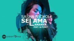 Selama - Lamanya Lyrics - Sasha Nichole feat Altimet 5
