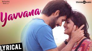 Yavvana Lyrics - Sathya (2017) 1