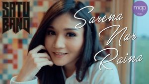 Sarena Nur Raina Lyrics - Satu Band 1