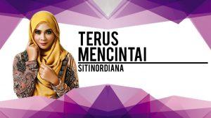Terus Mencintai Lyrics - Siti Nordiana 1