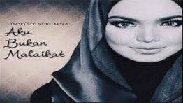 Aku Bukan Malaikat Lyrics - Dato Siti Nurhaliza 1