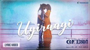 Uyiraagi Lyrics - Solo 1