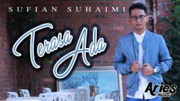 Terasa Ada Lyrics - Sufian Suhaimi 8