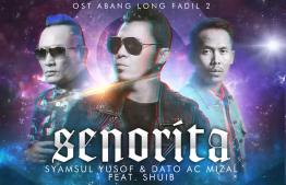 Senorita Lyrics - Syamsul Yusof & Dato Ac Mizal feat Shuib 7