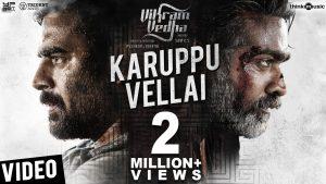 Karuppu Vellai Lyrics - Vikram Vedha 1