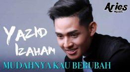 Mudahnya Kau Berubah Lyrics - Yazid Izaham 4