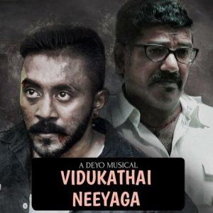 Vidukathai Neeyaga Lyrics - JOE (The Black Assassin) 1