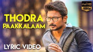 Thodra Paakkalaam Lyrics - Ippadai Vellum 1