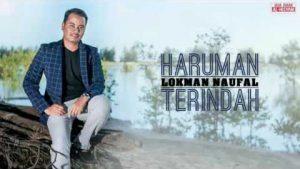 Haruman Terindah Lyrics - Lokman Naufal 1