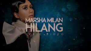 Hilang Lyrics - Marsha Milan 1