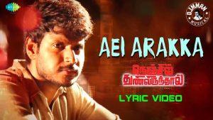 Aei Arakka (Thathathatha Thadai) Lyrics - Nenjil Thunivirundhal 1
