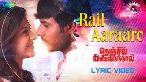 Rail Aaraaroo Lyrics - Nenjil Thunivirundhal 1