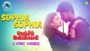 Sophia Sophia Lyric - Nenjil Thunivirundhal 1