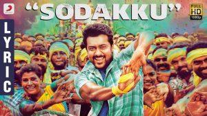 Sodakku Song Lyrics - Thaanaa Serndha Koottam (TSK) 1