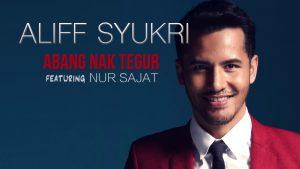 Abang Nak Tegur Lyrics - Aliff Syukri feat Nur Sajat 1